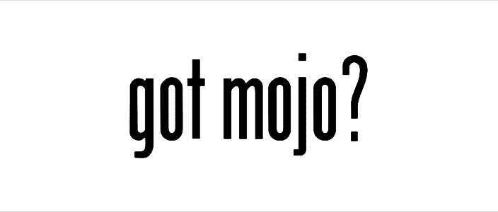 Mojo Status: Lost