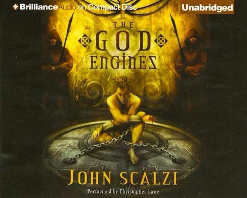 The God Engines by John Scalzi