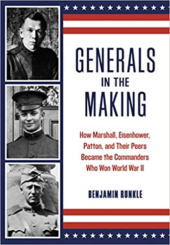 Generals in the Making by Benjamin Runkle