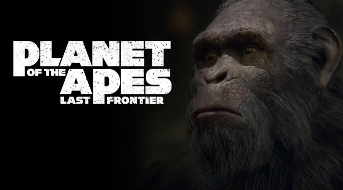 (C506-Review) Recuerda, la familia lo es todo, Planet of the Apes: Last Frontier
