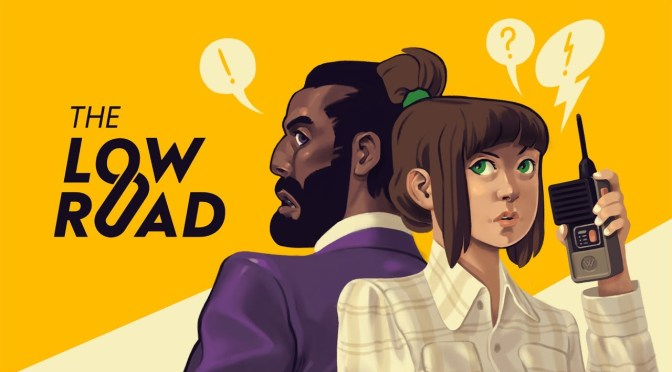 REVIEW | THE LOW ROAD – ESPIONAJE Y NOSTALGIA ¡UNA PERFECTA COMBINACIÓN!