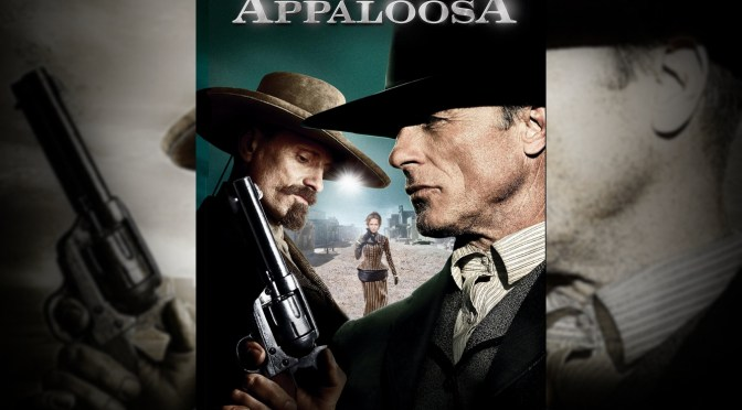 Appaloosa; Una buena cinta que no has visto!
