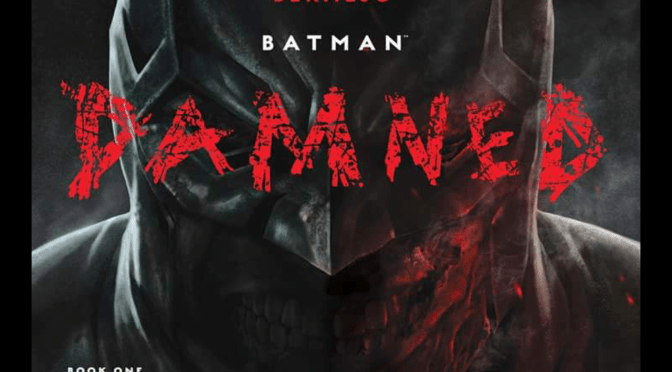 (C506) Dc cancela reimpresion de Batman: Damned #01