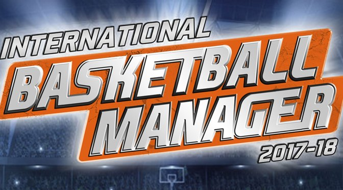Review | International Basketball Manager – Disfruta manejando un equipo