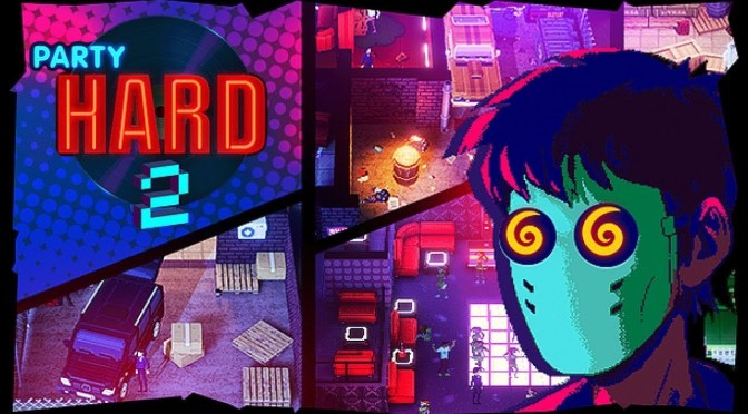 REVIEW | Party Hard 2 – Las fiestas no son permitidas aquí