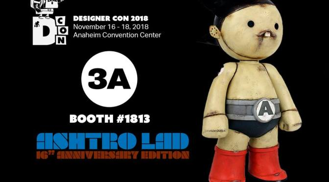 3A will be attending their first ever DesignerCon! November 16th-18th in Anaheim