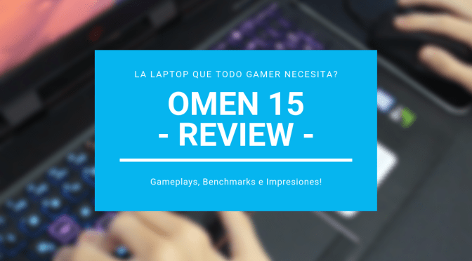Video Review | OMEN 15 – Gameplays, Benchmarks e Impresiones