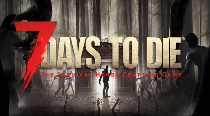 7 Days to Die Alpha 18 already in the works