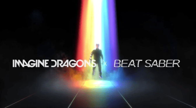 Imagine Dragons llega a Beat Saber ¡Ven a ver su trailer!