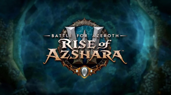 Blizzard – WoW Battle for Azeroth ¡El Ascenso de Azshara ha llegado! 8.2
