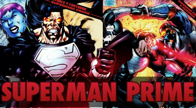 "(C506) ¿Conoces a ""Superman Prime""?"