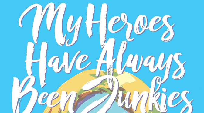 My heroes have always been a junkies, una fantástica novela gráfica