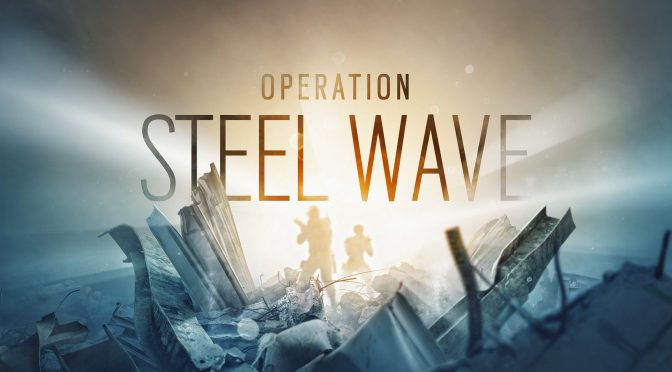"Ya está disponible ""Operation Steel Wave"" de Tom Clancy's Rainbow Six® Siege"