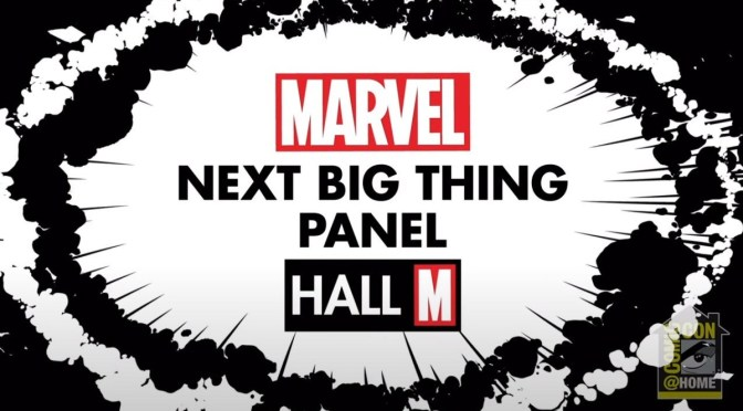(C506) SDCC 2020 DESDE CASA: MARVEL NEXT BIG THING