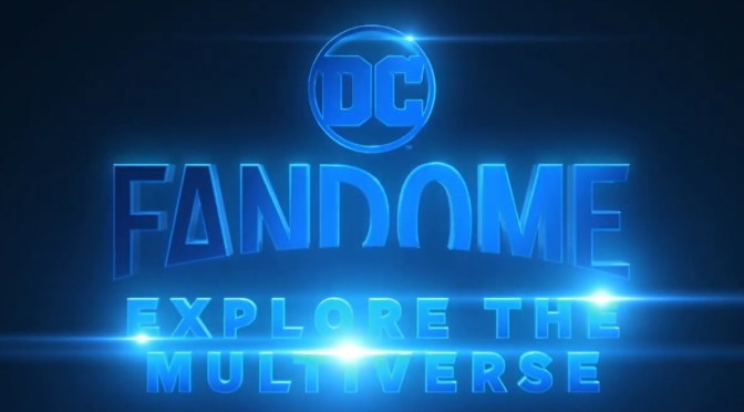 DC FanDome: Explora el Multiverso