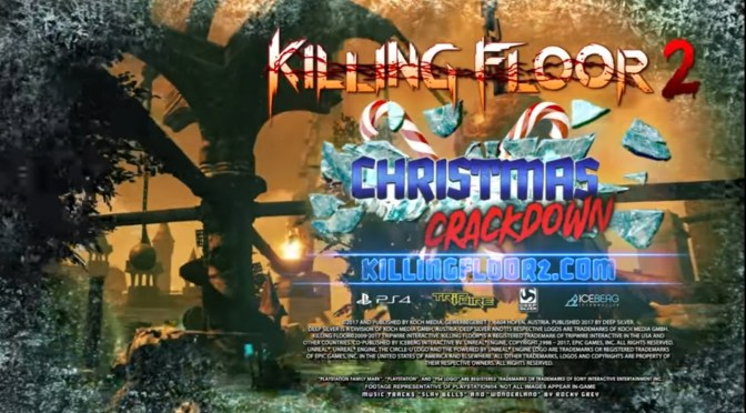 (C506) ¡Anuncian Christmas Crackdown, un evento navideño para Killing Floor 2!
