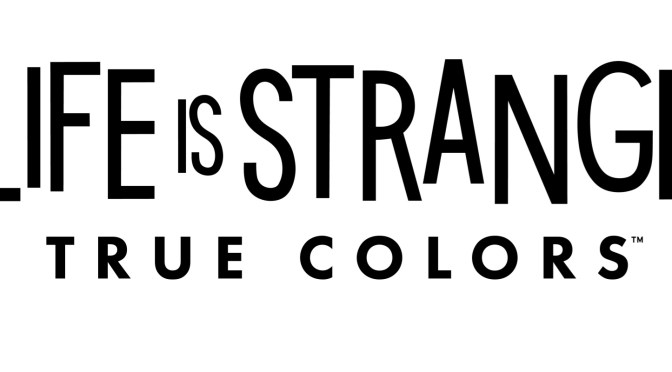 SQUARE ENIX ANUNCIÓ LIFE IS STRANGE: TRUE COLORS