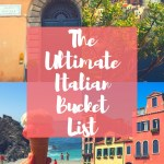The Ultimate Italian Bucket List!