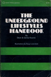 The Underground Lifestyles Handbook