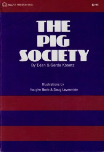 The Pig Society