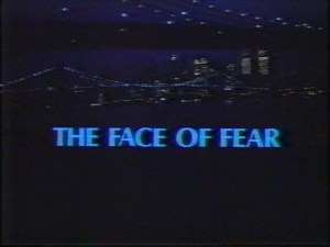 The Face of Fear (TV)