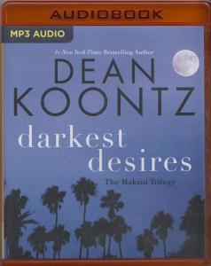 Darkest Desires: The Makani Trilogy