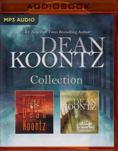 Dean Koontz – Collection: Hideaway & The House of Thunder