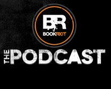 The Book Riot Podcast Episode 323: Canary of Disruption