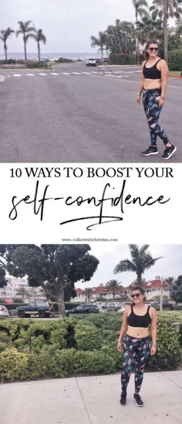 10 ways to boost your self-confidence.