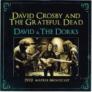 David Crosby & Grateful Dead