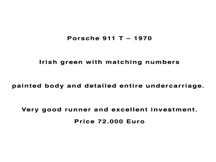 Porsche 911 T – 1970 Irish green with matching numbers painted body and detailed entire undercarriage