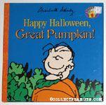 Happy Halloween, Great Pumpkin!