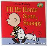 I'll be Home Soon, Snoopy