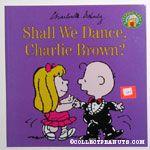 Shall We Dance, Charlie Brown?