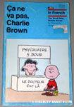 Ca ne va pas, Charlie Brown