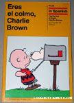 Eres el Colmo, Charlie Brown