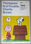 Thompson is in Trouble, Charlie Brown