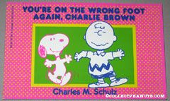 You're on the Wrong Foot Again, Charlie Brown