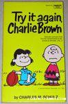 Try it Again, Charlie Brown