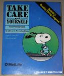 Take Care of Yourself by Donald M Vickery, M.D. and James F Fries, M.D
