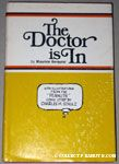 The Doctor is In by Maurice Berquist