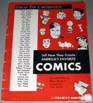 Top Cartoonists tell how they create America's Favorite Comics by Allen Willette