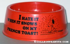 Snoopy 'I hate it when it snows on my french toast' Orange Dog Dish