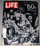 Life 'The 60's Decade of Tumult and Change