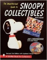 The Unauthorized Guide to Snoopy Collectibles: With Values