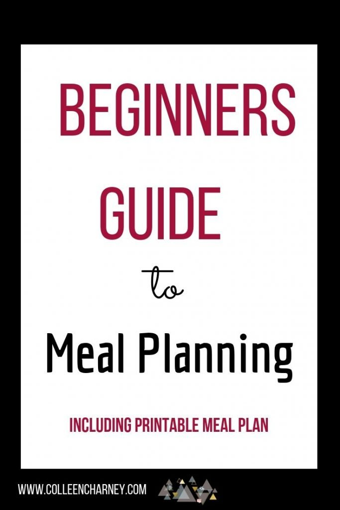 Beginners Guide To Meal Planning