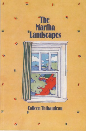 The Martha Landscapes by Colleen Thibaudeau, 1984.
