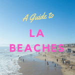 LOS ANGELES BEACH GUIDE