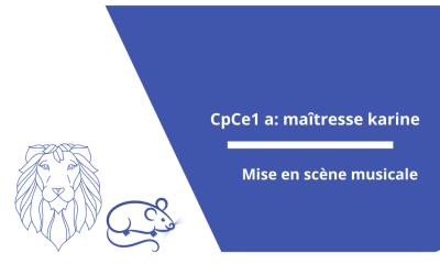Mise en scène musicale : CP-CE1 a