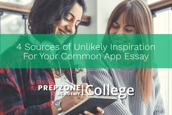 4 Sources of Unlikely Inspiration for Your Common App Essay
